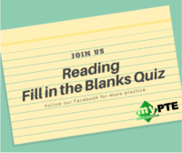 PTE Reading Fill in the Blank