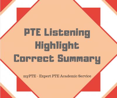 pte highlight correct summary