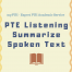 PTE Summarise Spoken Text
